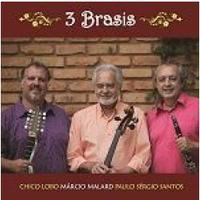 Chico Lobo, Marcio Malard e Paulo Sergio Santos - 3 Brasis