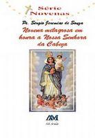 Novena Milagrosa em Honra a Nossa Senhora da Cabeça
