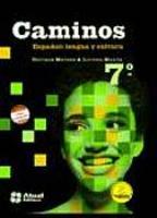 Caminos Español - Lengua Y Cultura - 7º Ano - 2012