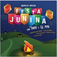 Festa Junina - Tinho E Zé Pipa