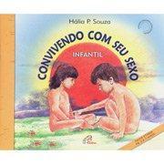 Convivendo com Seu Sexo - Infantil