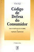 Código de Defesa do Consumidor - Lei Nº 8.078 de 11.09.1990 e Legislação Complementar