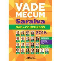 Vade Mecum Saraiva: OAB e Concursos - 10 Edição 2016