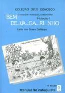 Bem Devagarinho: Manual do Catequista Iniciação 1