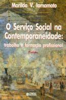 Serviço Social na Contemporaneidade: Trabalho e Formação Profissional