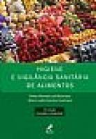 Higiene e Vigilância Sanitária de Alimentos - 4ª Edição - 2011
