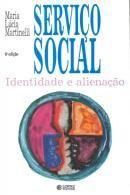 Serviço Social: Identidade e Alienação