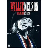 Willie Nelson: A Man And His Music