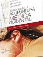 Uma Introdução À Acupuntura Médica Ocidental 2013