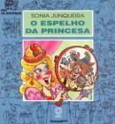 Espelho da Princesa, O