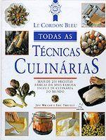 Todas Tecnicas Culinarias - Le Cordon Bleu