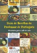 Livro de Receitas do Professor de Português - Atividades para Sala de Aula