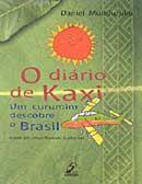 Diário de Kaxi: um Curumim Descobre o Brasil