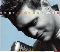 Michael Bublé - Kit ( CD+DVD) - Come Fly With Me