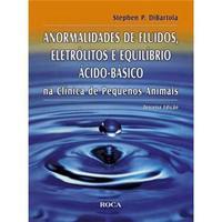 Anormalidades de Fluidos e Eletrólitos e de Distúrbios Metabólicos em Pequenos Animais