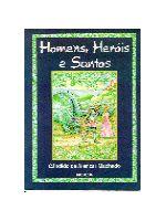 Homens Herois e Santos