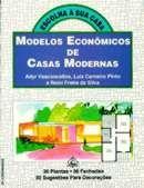 36 Modelos Econômicos de Casas Modernas