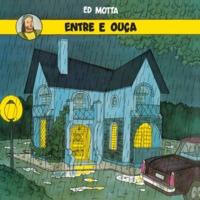 Ed Motta - Entre e Ouça LP