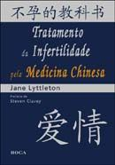 Tratamento da Infertilidade Pela Medicina Chinesa
