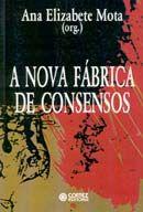 Nova Fábrica de Consensos, a