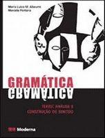 Gramática - Texto : Análise e Construção de Sentido - Vol. Único
