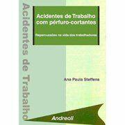 Acidentes de Trabalho com Pérfuro-Cortantes: Repercussões na Vida ...
