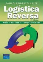 LOGÍSTICA REVERSA - MEIO AMBIENTE E COMPETITIVIDADE
