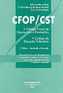 Cfop / Cst - Código Fiscal de Operações e Pretações - Código de Situação Tributária