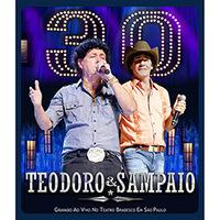 Teodoro & Sampaio 30 Anos Blu-Ray - Multi-Região / Reg.4