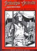 Príncipe Valente: Sementes da Revolta - Vol. 18