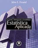 Estatística Aplicada - Economia, Administração e Contabilidade - 11ª Ed.
