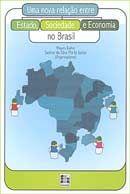 Nova Relação Entre, Estado, Sociedade e Economia no Brasil, Uma