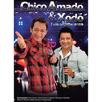 Chico Amado & Xodó Ao Vivo - Multi-Região / Reg. 4