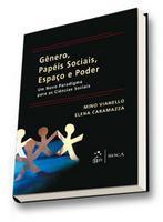 Gênero, Papéis Sociais, Espaço e Poder: Um Novo Paradigma para as Ciências Sociais