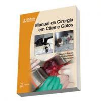 Manual De Cirurgia Em Cães E Gatos