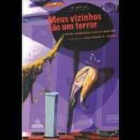 Meus Vizinhos São Um Terror 1ª Edição