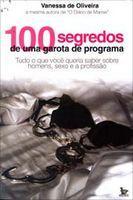 100 Segredos de uma Garota de Programa