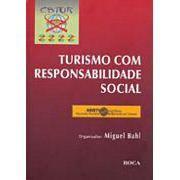 Turismo com Responsabilidade Social