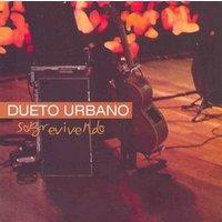 Dueto Urbano - Sobrevivendo