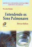Entendendo os Sons Pulmonares