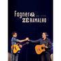 Fagner e Zé Ramalho - Ao Vivo - Multi-Região / Reg.4