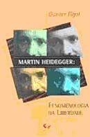 Martin Heidegger : Fenomenologia da Liberdade