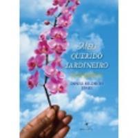 Meu Querido Jardineiro 2012 - Edição 1
