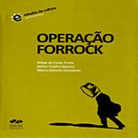 Operação Forrock:Coleção Estudos da Cultura - Série Prêmios - Vol. 7