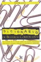 Dicionario de Besteiras Corporativas - Dicionários