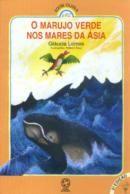 O Marujo Verde nos Mares da Asia