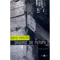 Saudade do Futuro e Outras Crônicas