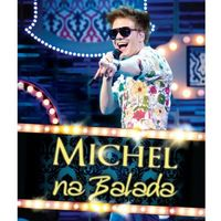 Michel Teló Na Balada Blu-Ray - Multi-Região / Reg.4