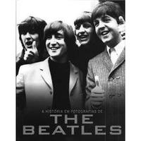 A Historia Em Fotografias de The Beatles