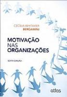 Motivação Nas Organizações 6ª Edição 2013